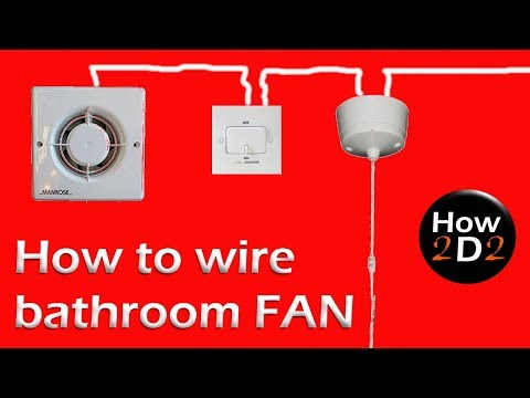 how to wire bathroom fan extractor fan with timer and fan isolator - youtube