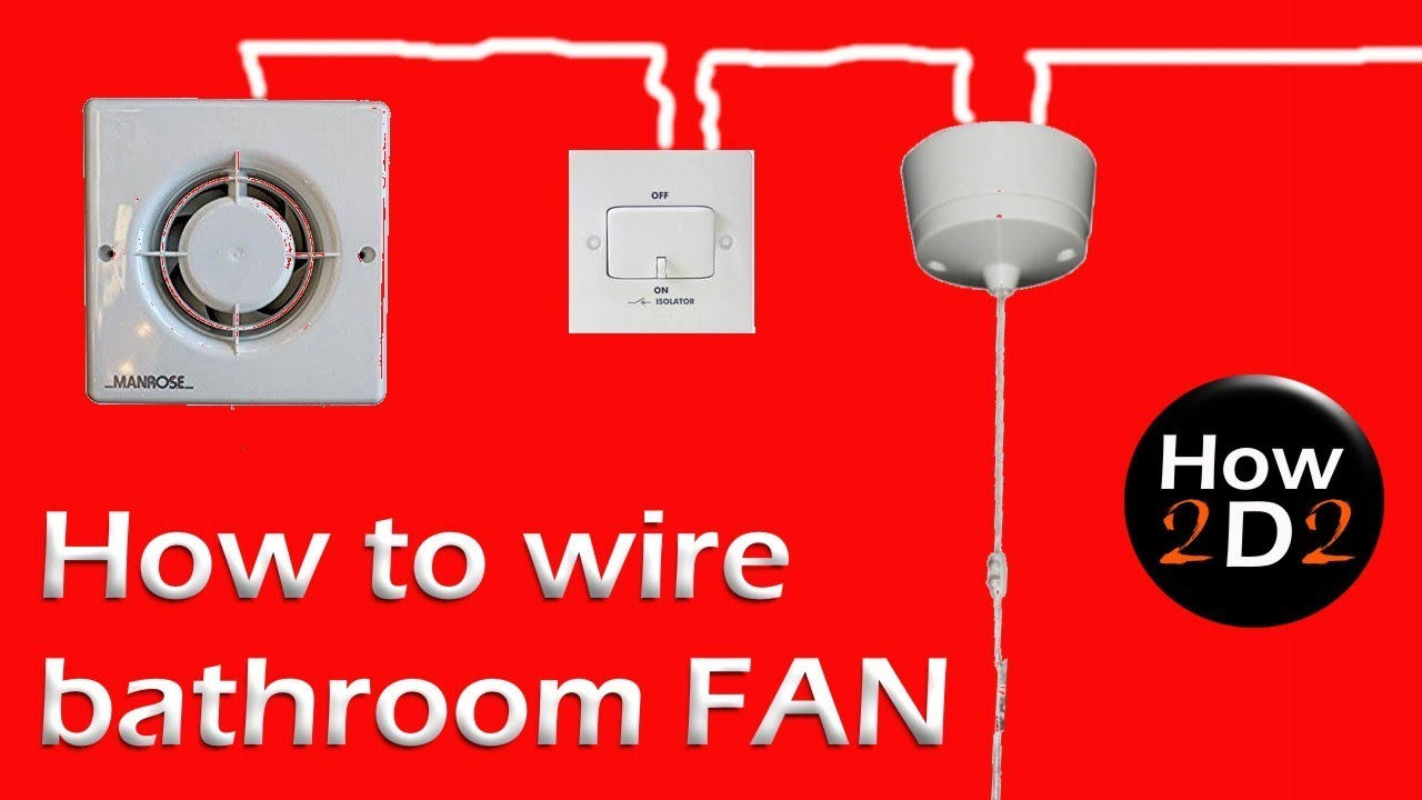 How to wire bathroom fan Extractor fan with timer and Fan