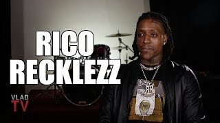 Rico Recklezz on Saying \