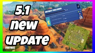 Mise à jour de l'anniversaire de Fortnite 1 An 5.1 Patch Notes - Fortnite Battle Royale