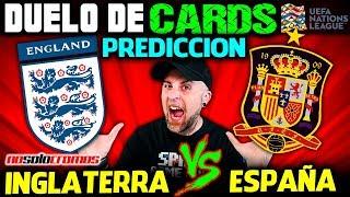 PREDICCION INGLATERRA vs ESPAÑA | LLEGA LA UEFA NATIONS LEAGUE | DUELO DE CARDS NO SOLO CROMOS