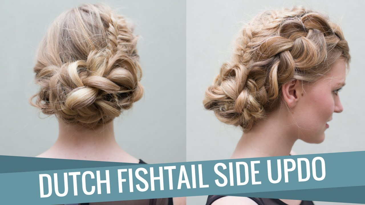 Dutch Fishtail Side Updo - YouTube