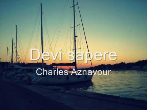Charles Aznavour   Devi sapere