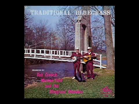 Traditional Bluegrass [1975] - Dub Crouch, Norman Ford & The Bluegrass Rounders