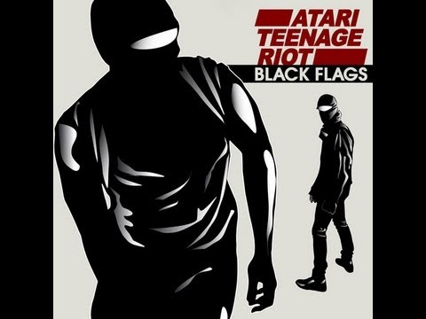 "Atari Teenage Riot - ""Black Flags"" feat. Boots Riley/ Anonymous (Edit2!)"