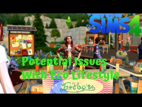 Potential Issues in the Eco Lifestyle Expansion pack |