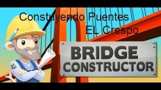 Construyendo Puentes ,Juegos Gratis,Sin Internet - Bridge Constructor - El Crespo 72