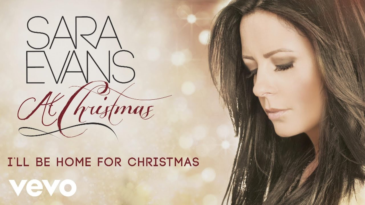 Sara Evans - I\'ll Be Home for Christmas (Audio) - YouTube