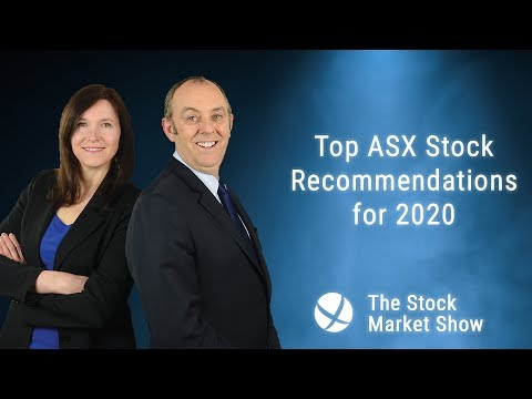Top ASX Stock Recommendations For 2020 – Best Stocks To Watch And Buy