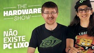 Como rodar games no seu PC humildão - The Hardware Show #13