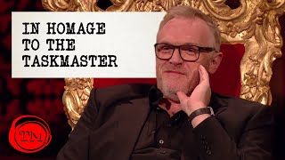 In Homage to the Taskmaster, Greg Davies