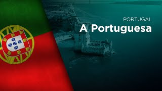National Anthem of Portugal - A Portuguesa