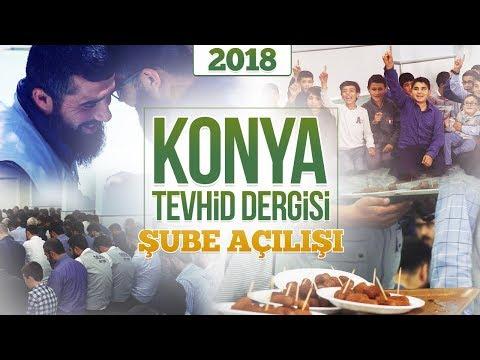 Konya Tevhid Dergisi Şube Açılışı |2018