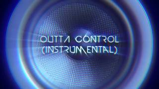 BakersTuts - Outta Control (Instrumental) [FREE DOWNLOAD]
