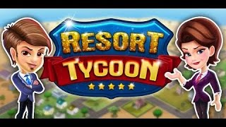Resort Tycoon- GamePlay Trailer Android/Ios- 1080p HD