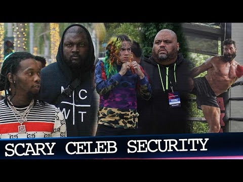 Top 3 Scariest Celebrity Security Teams of 2018