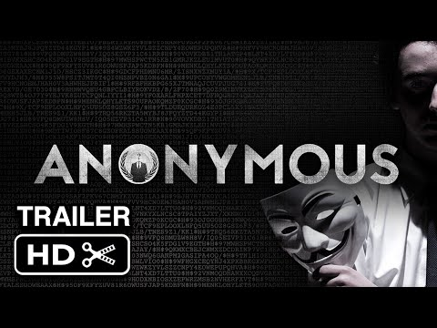ANONYMOUS Official Trailer - Hacker Movie [HD]