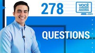 AULA DE INGLÊS 278 Questions