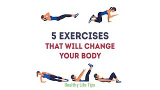 5 exercises that will change your body