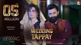 Wedding Tappay | Mazhar Rahi & Falak ft. Deedar | Fiza Muneeb | Latest Punjabi Song 2020