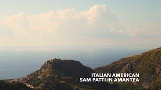 Italian American Interviews. Sam Patti in Amantea