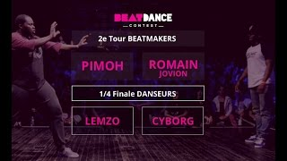 Beatdance Contest 2016 - 1/4 final Battle - (Lemzo vs Cyborg - Pimoh vs Romain Jovion)