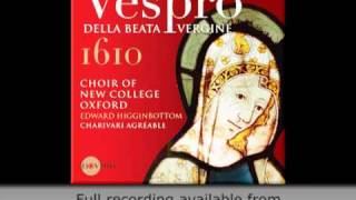 Claudio Monteverdi, Vespro della Beata Vergine 1610 - Choir of New College Oxford