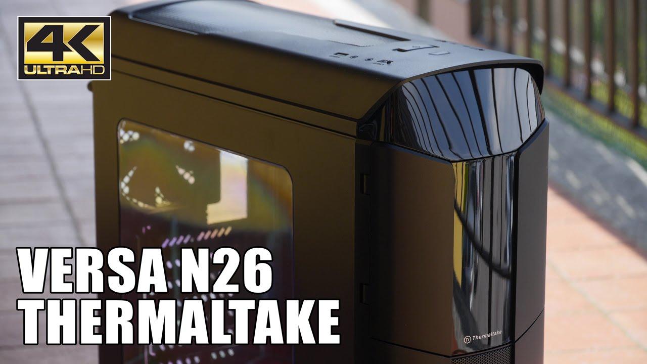 Recensione Versa N26 - Thermaltake - 4K UHD ITA - YouTube