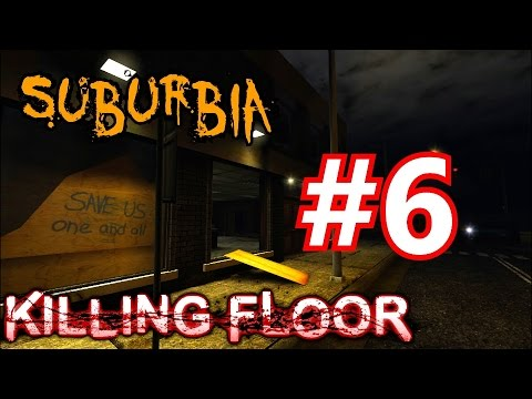 Zombies in the suburbs killing floor in suburbia youtube for Killing floor zombies