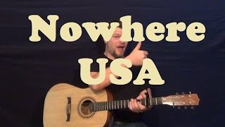 Nowhere USA (Dean Brody) Easy Guitar Lesson Strum Chords Licks How to Play Tutorial