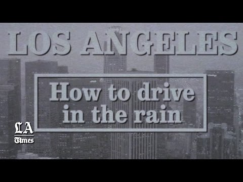 Los Angeles: How to drive in the rain