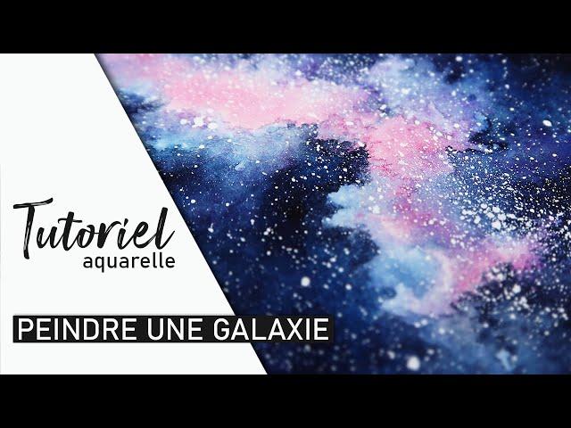 TUTO AQUARELLE - Comment peindre une galaxie