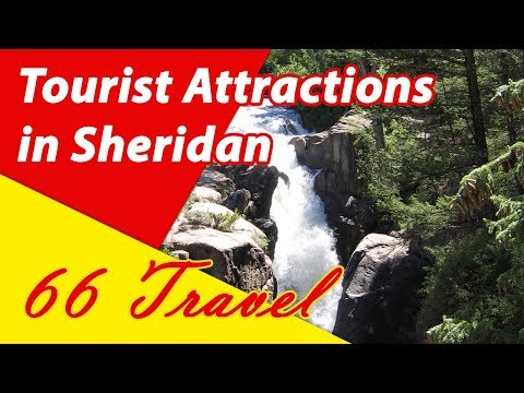 List 8 Tourist Attractions in Sheridan, Wyoming | Travel to United States