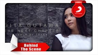 "Web Episode : Behind The Song ""Sunshine After Rain"" by Gita Gutawa"