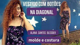 Fiz meu próprio vestido com botões na diagonal Alana Santos Blogger