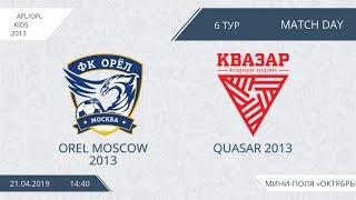 AFL/OFL Kids 2013.Day 6.Orel Moscow 2013 - Quasar 2013