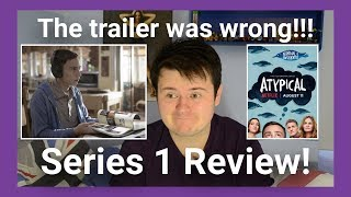 "Autistic Person Reviews Netflix's ""Atypical"" Series 1"