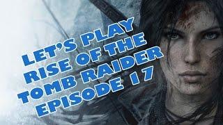 ENFIIIIIIIN !!! RISE OF THE TOMB RAIDER SUR PC !! (Épisode 17)