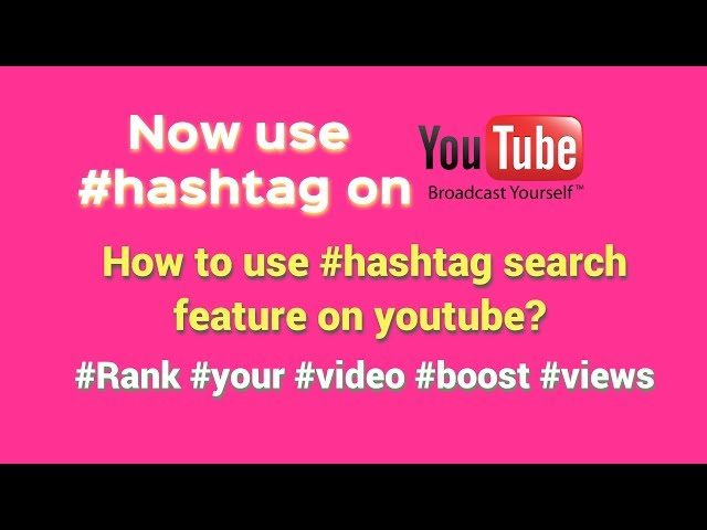 What is #Hashtag in youtube 2018   How to add it properly on youtube to rank videos & boost views