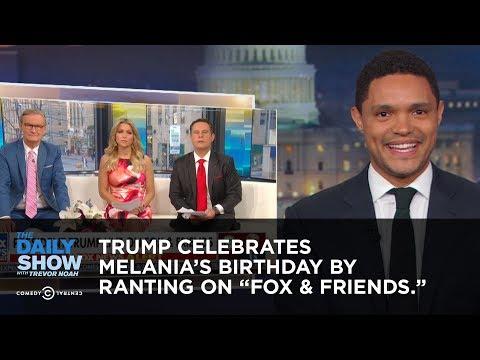 Trump Celebrates Melania's Birthday by Ranting to