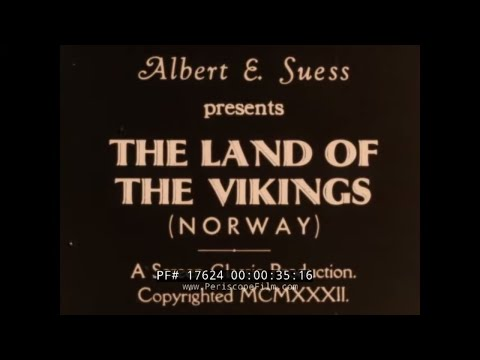 """""""THE LAND OF THE VIKINGS"""" 1932 NORWAY TRAVELOGUE  VOYAGE UP THE SOGNEFORJORD (SILENT)  17624"""