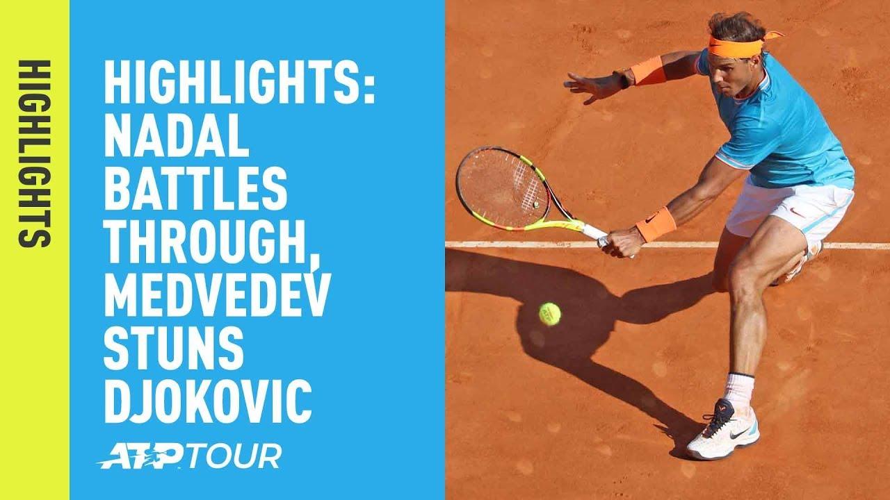 Highlights Nadal Battles Through Medvedev Stuns Djokovic Monte Carlo 2019 Youtube