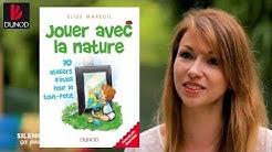 Comment éveiller les bébés à la nature par Elise Mareuil