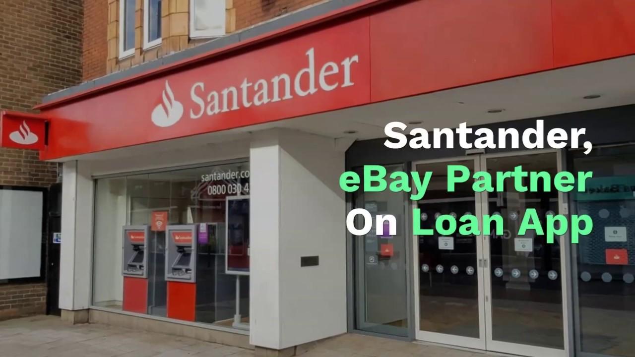 Santander, eBay Partner On Loan App | PYMNTS com