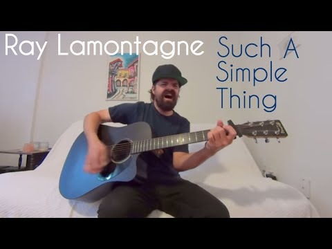 Such A Simple Thing - Ray Lamontagne [Acoustic cover by Joel Goguen]