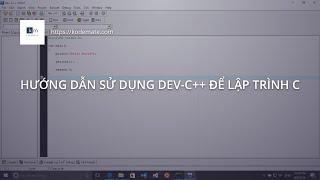 Hướng dẫn sử dụng Dev-C++ để lập trình C