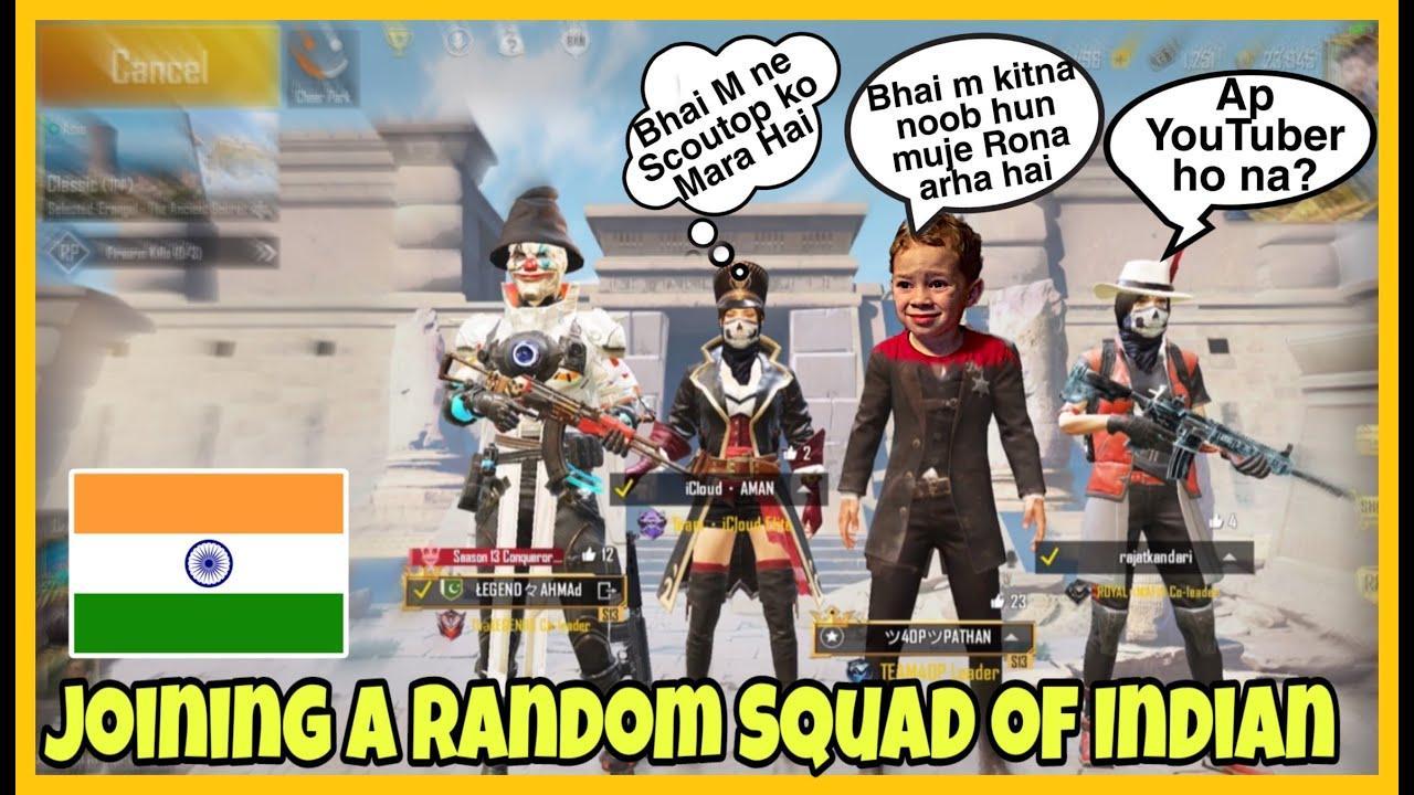 Joining Random Squad Of Indian   Legend Ahmad   Pubg Mobile