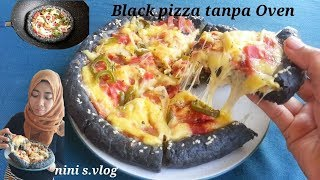 Simple membuat black pizza Teflon tanpa oven #black pizza recipe with pan