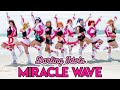 Miracle Wave Dance Cover! - Aqours [LOVE LIVE! SUNSHINE]