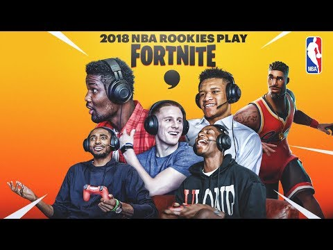 2018 NBA Rookies Play Fortnite